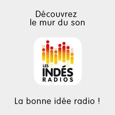 Les Indés Radios: découvrez le mur du son, visualisez et écoutez en live + de 130 radios indépendantes