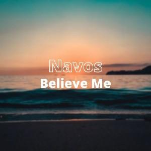 BELIEVE ME